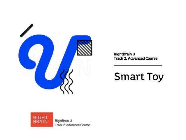 RightBrain U Track 2. Advanced Course Smart Toy