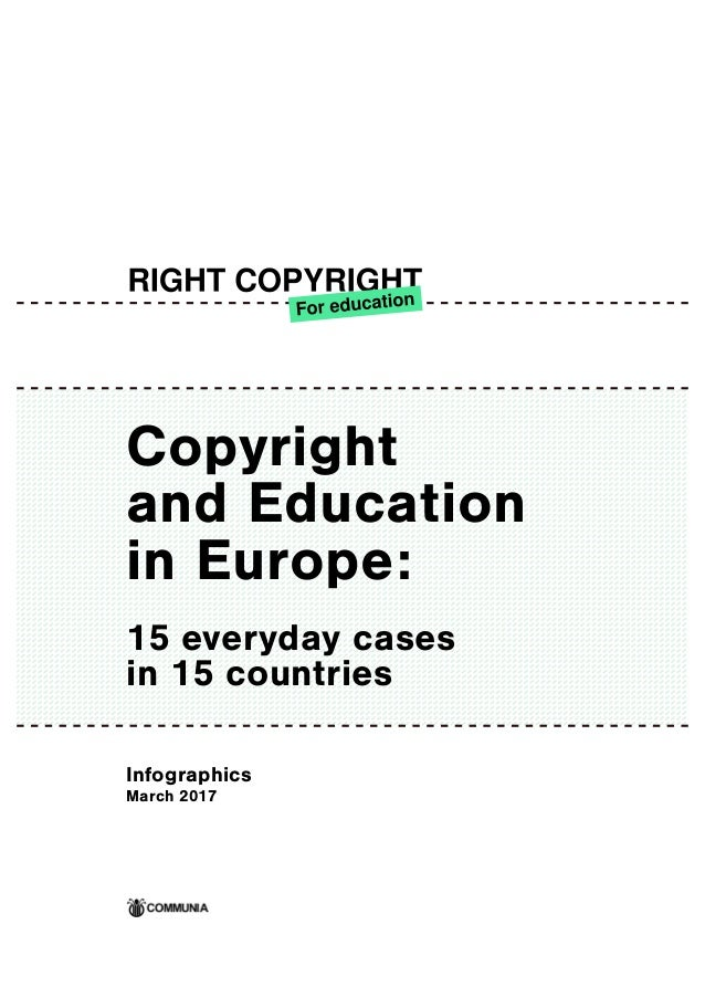Copyright and Education in Europe: 15 everyday cases in 15 countries Infographics March 2017
