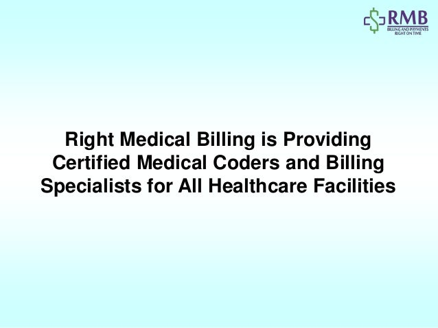 Right Medical Billing is Providing Certified Medical Coders and Billing Specialists for All Healthcare Facilities