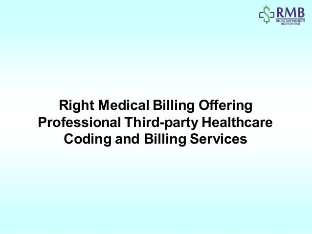 Right Medical Billing Offering Professional Third-party Healthcare Coding and Billing Services