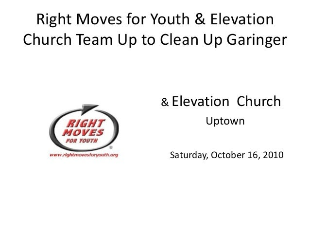 Right Moves for Youth & Elevation Church Team Up to Clean Up Garinger & Elevation Church Uptown Saturday, October 16, 2010