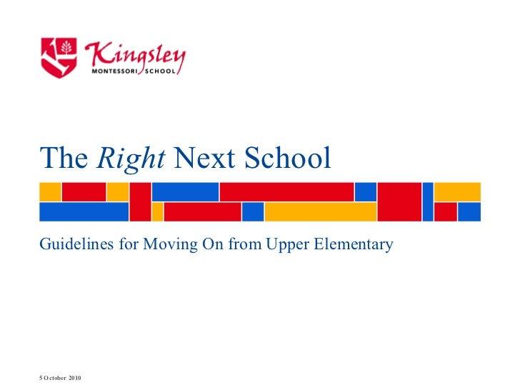 The  Right  Next School Guidelines for Moving On from Upper Elementary