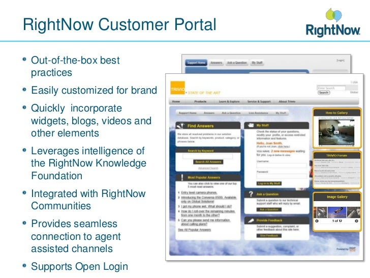 RightNow Customer Portal<br />Out-of-the-box best practices<br />Easily customized for brand<br />Quickly  incorporate wid...