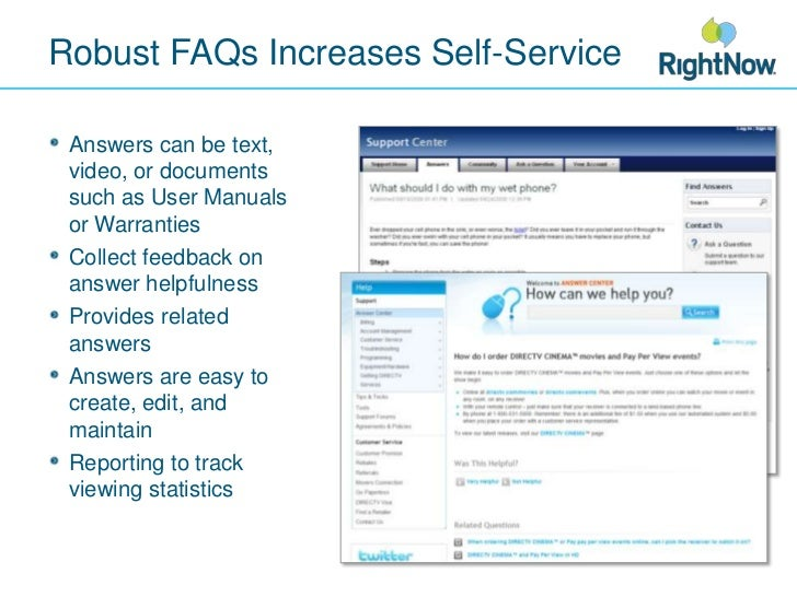 Robust FAQs Increases Self-Service <br />Answers can be text, video, or documents such as User Manuals or Warranties<br />...