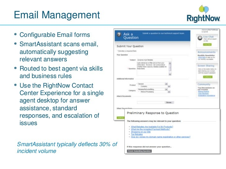 Email Management<br />Configurable Email forms<br />SmartAssistant scans email, automatically suggesting relevant answers ...