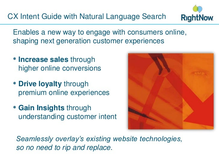 CX Intent Guide with Natural Language Search<br />Enables a new way to engage with consumers online, shaping next generati...