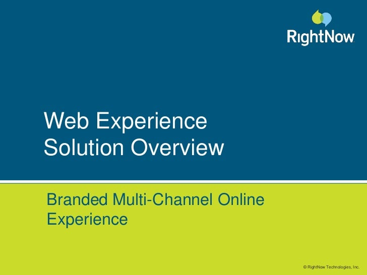 Web ExperienceSolution Overview<br />Branded Multi-Channel Online Experience<br />