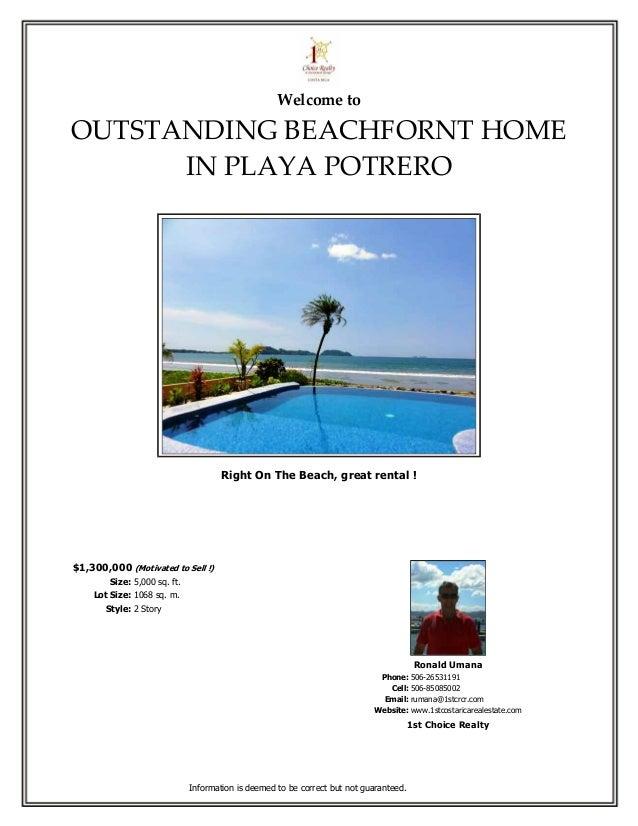 Welcome toOUTSTANDING BEACHFORNT HOME      IN PLAYA POTRERO                                      Right On The Beach, great...