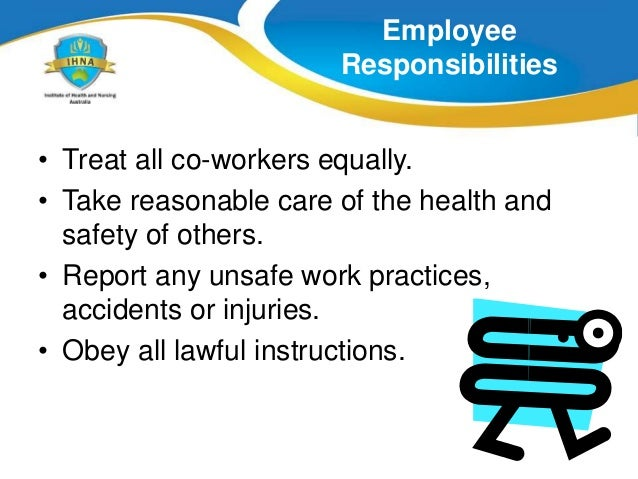 employees rights and responsibilities 1 know the statutory responsibilities and rights of employees and employers within own area of work 11 list the aspects of employment covered by law.
