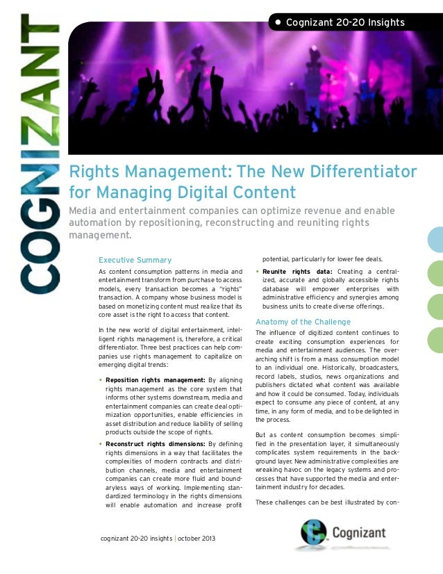 • Cognizant 20-20 Insights  Rights Management: The New Differentiator for Managing Digital Content Media and entertainment...