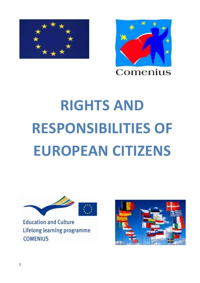 1 RIGHTS AND RESPONSIBILITIES OF EUROPEAN CITIZENS