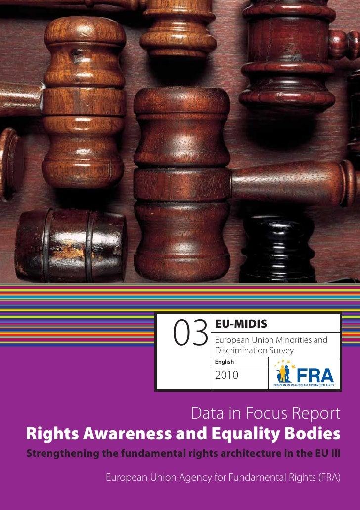 03       EU-MIDIS                                       European Union Minorities and                                     ...