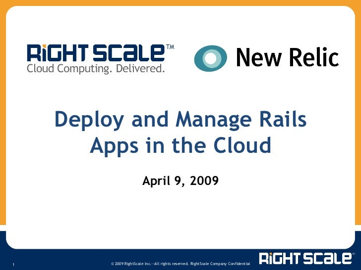Deploy and Manage Rails Apps in the Cloud April 9, 2009