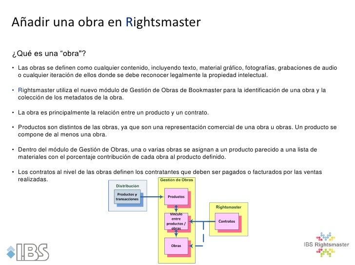 """Añadir una obra en Rightsmaster¿Qué es una """"obra""""?• Las obras se definen como cualquier contenido, incluyendo texto, mater..."""
