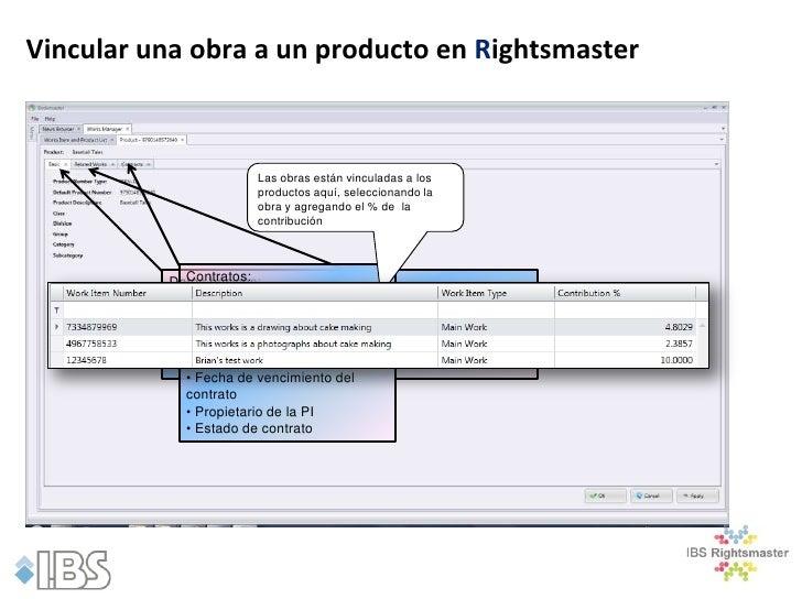 Vincular una obra a un producto en Rightsmaster                        Las obras están vinculadas a los                   ...