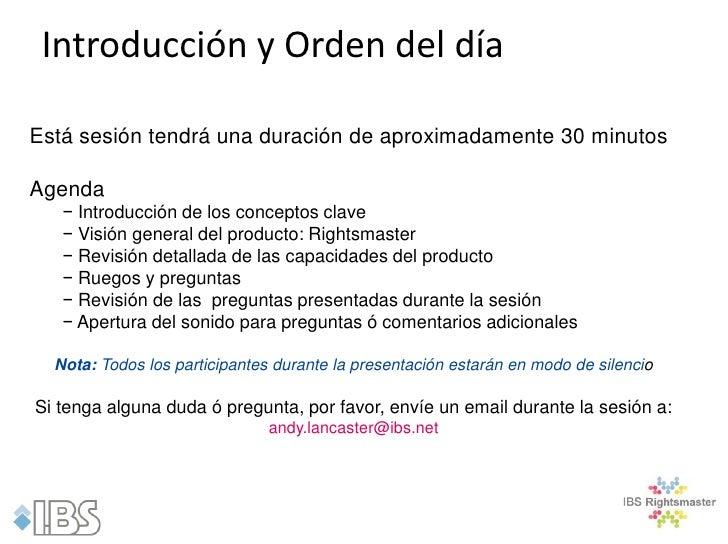 Introducción y Orden del díaEstá sesión tendrá una duración de aproximadamente 30 minutosAgenda   − Introducción de los co...