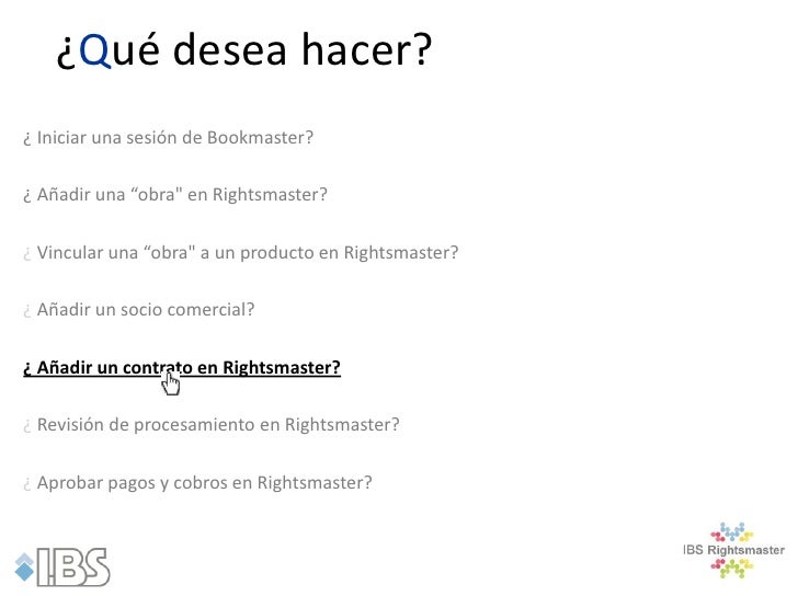 """¿Qué desea hacer?¿ Iniciar una sesión de Bookmaster?¿ Añadir una """"obra"""" en Rightsmaster?¿ Vincular una """"obra"""" a un product..."""