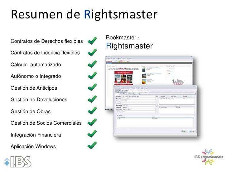 Resumen de Rightsmaster                                  Bookmaster -Contratos de Derechos flexibles                      ...
