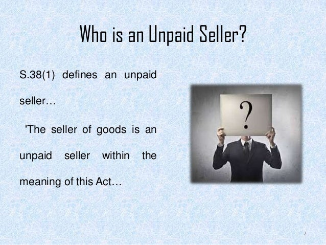 Law - Rights of an unpaid seller Slide 2