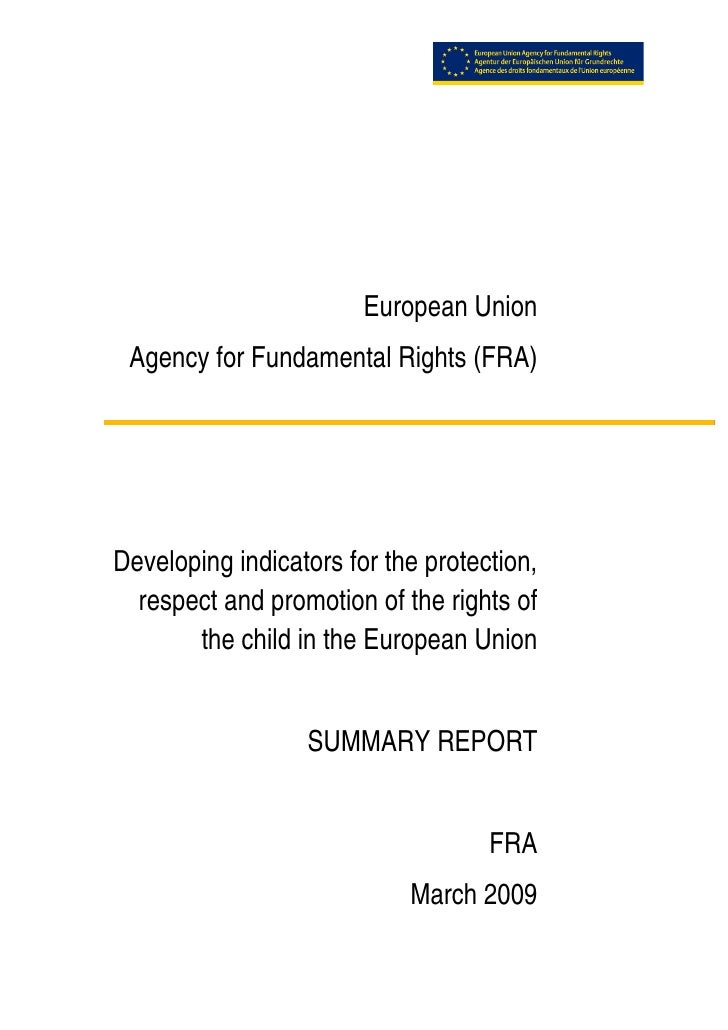 European Union      Agency for Fundamental Rights (FRA)         Developing indicators fo...