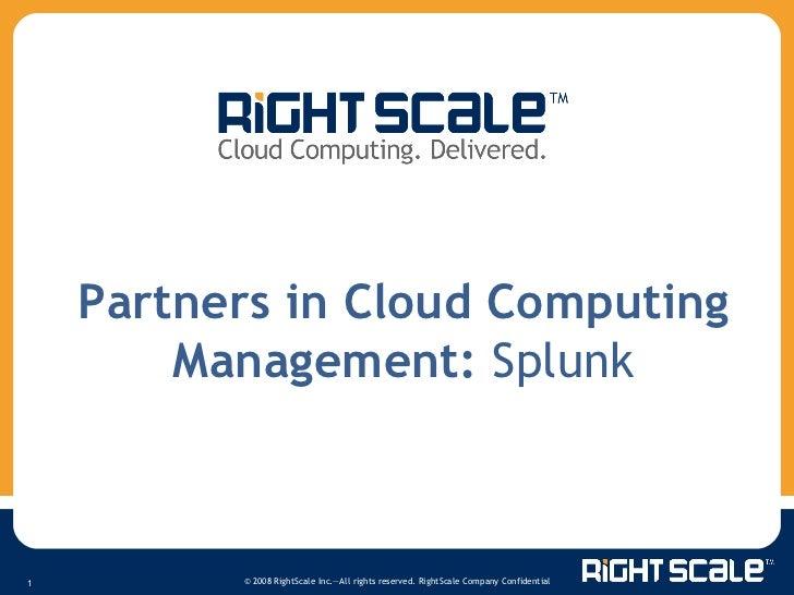 Partners in Cloud Computing Management:  Splunk