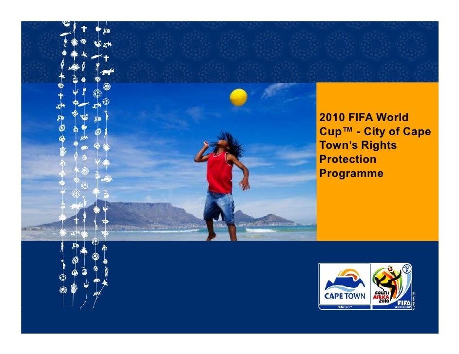 2010 FIFA World Cup™ - City of Cape Town's Rights Protection Programme