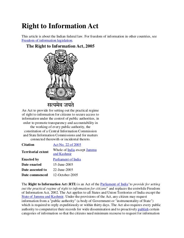 Right to Information Act This article is about the Indian federal law. For freedom of information in other countries, see ...