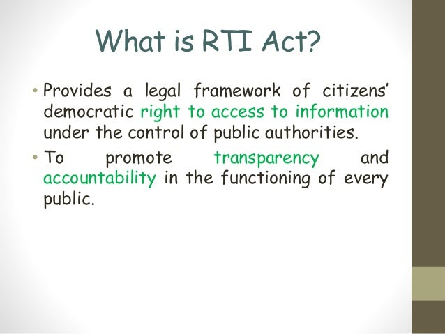 right to information act The right to information (rti) act of 2005 is being weakened absolutely and decisively let's understand how for over a decade, citizens of india have tenaciously protected and guarded this .