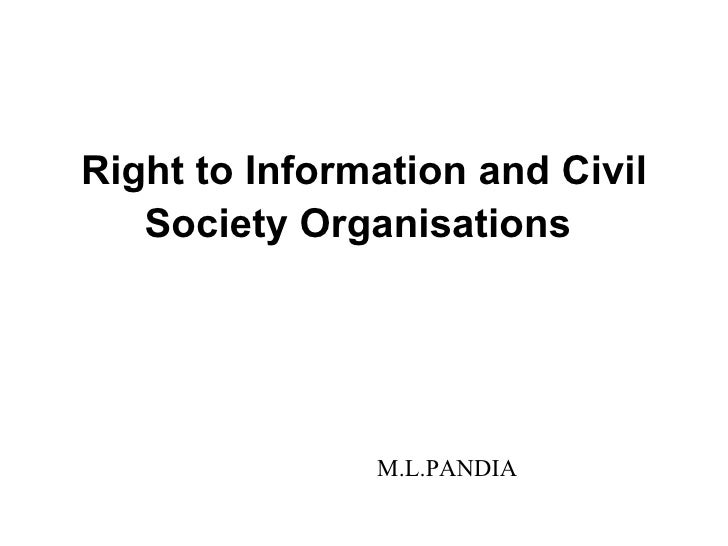 Right to Information and Civil Society Organisations   M.L.PANDIA