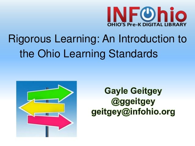 Rigorous Learning: An Introduction to the Ohio Learning Standards
