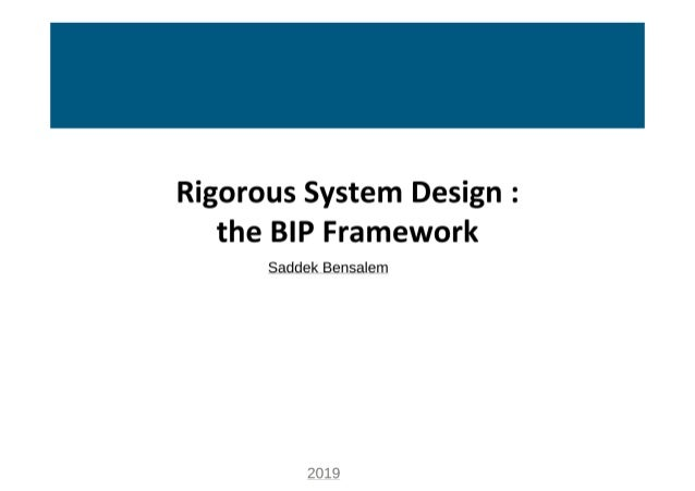 Rigorous system design the bip framework