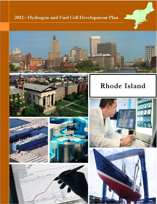 HYDROGEN AND FUEL CELL INDUSTRY DEVELOPMENT PLANFINAL – APRIL 10, 20121RHODE ISLANDHydrogen and Fuel Cell Development Plan...