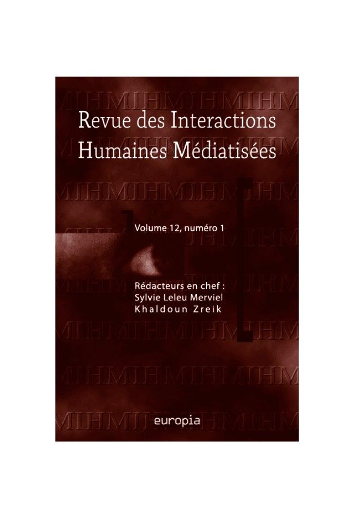 Revue des Interactions Humaines MédiatiséesJournal of Human Mediated InteractionsRédacteurs en chefSylvie Leleu-MervielKha...
