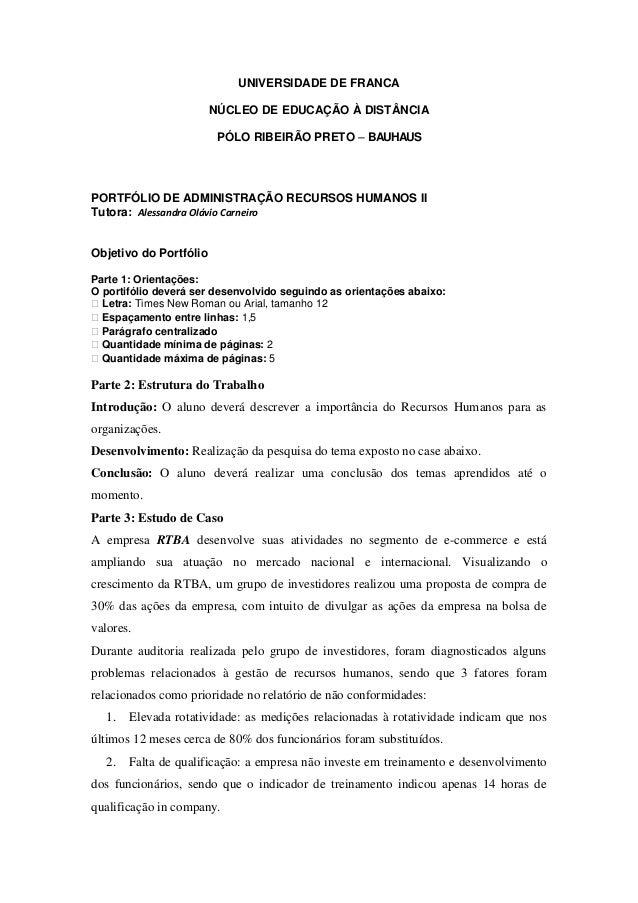 UNIVERSIDADE DE FRANCA NÚCLEO DE EDUCAÇÃO À DISTÂNCIA PÓLO RIBEIRÃO PRETO – BAUHAUS  PORTFÓLIO DE ADMINISTRAÇÃO RECURSOS H...