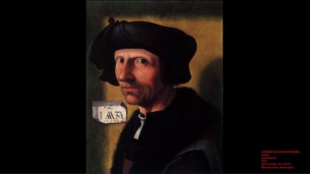 CORNELISZ VAN OOSTSANEN, Jacob Self-Portrait (detail) 1533 Oil on panel, 38 x 30 cm Rijksmuseum, Amsterdam