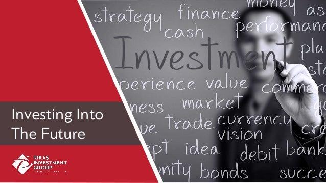 Investing Into The Future