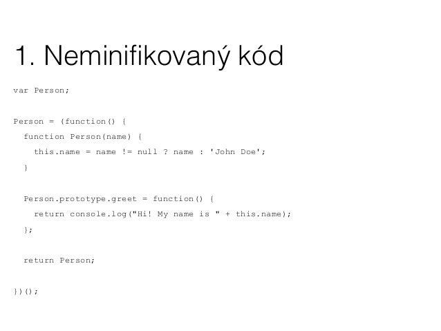 "var Person;Person=function(){function e(e){this.name=e!=null?e:""John Doe""}e.prototype.greet=function(){return console.log(..."