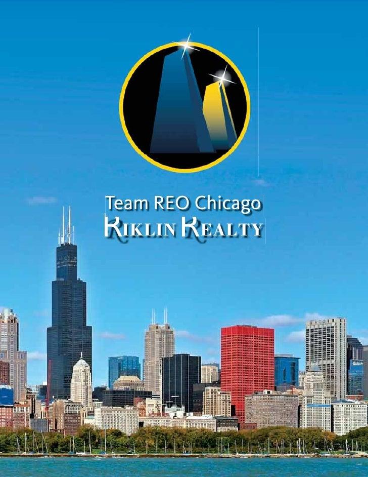 Team REO ChicagoR IKLIN R EALTY