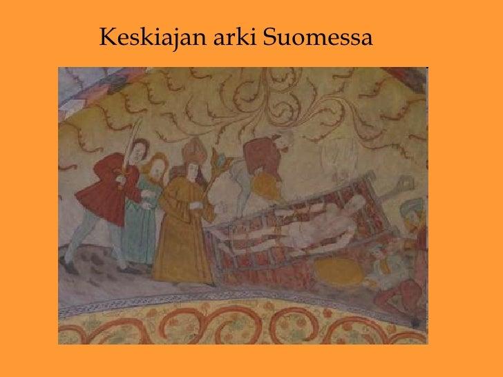 Keskiajan arki Suomessa