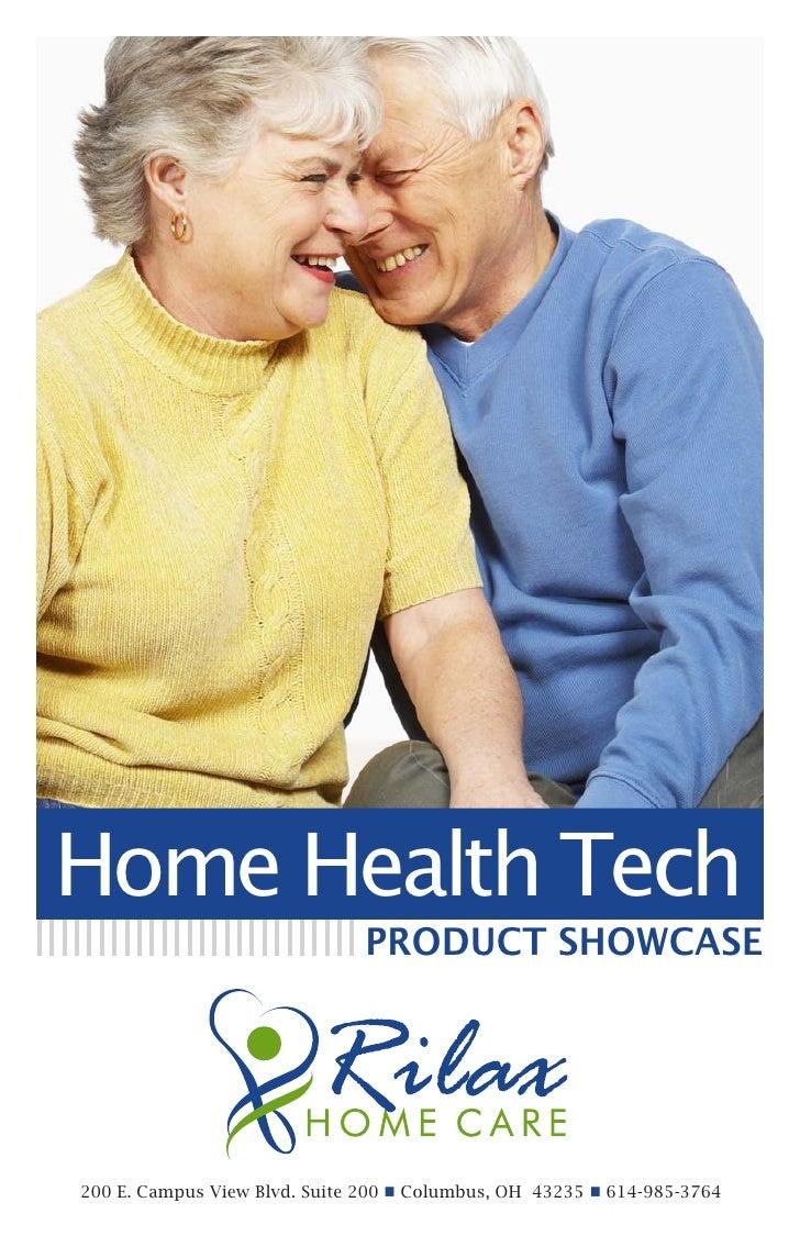 Home Health Tech                               PRODUCT SHOWCASE200 E. Campus View Blvd. Suite 200 n Columbus, OH 43235 n 6...
