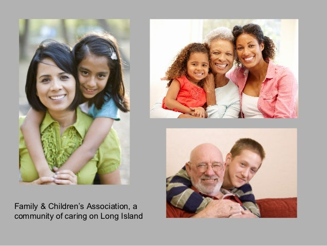 Family & Children's Association, acommunity of caring on Long Island