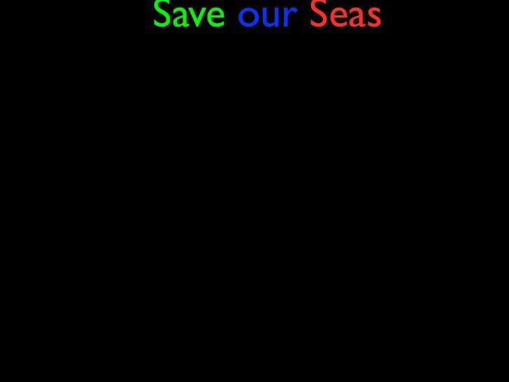 Save our Seas