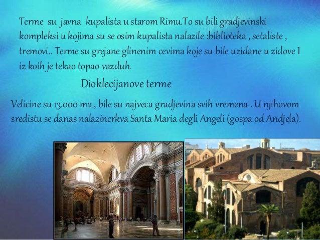 St b Slavoluci Izum Rimljana u cast svecanih vojnih pobeda I trijumfalnih doceka .Ukraseni su stubovima i brojnim reljefim...
