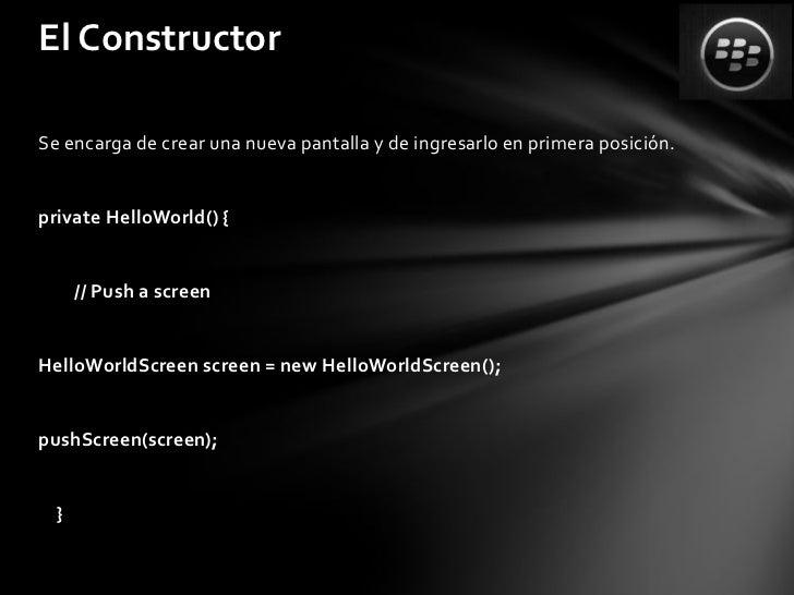 La función mainEs el punto de ingreso del programapublic static void main(String[] args) {new HelloWorld().enterEventDispa...