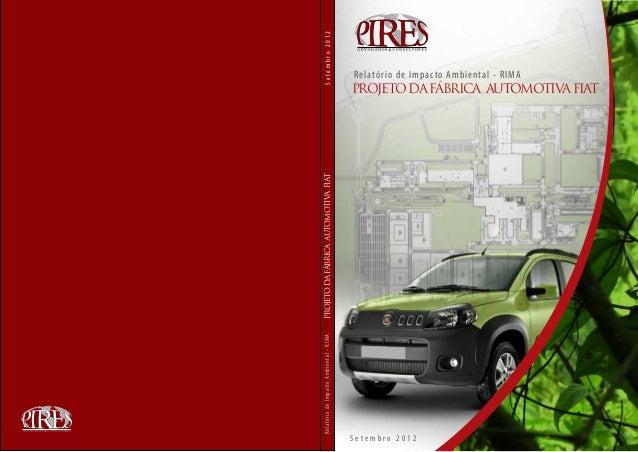 R e latór i o de Impac to Am bi e nt al - R IMA   PROJETO DA FÁBRICA AUTOMOTIVA FIAT                           Setembro 20...