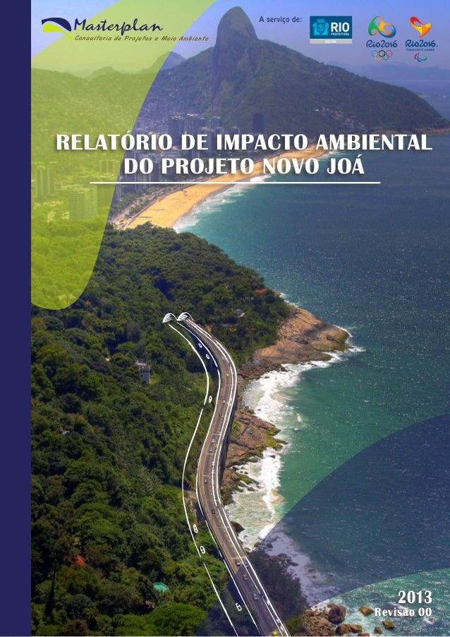 RELATÓRIO DE IMPACTO AMBIENTAL DO PROJETO NOVO JOÁ  2013  Revisão 00