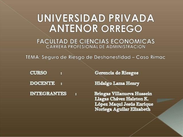 Rímac Seguros es una empresa líder delmercado asegurador peruano. Formaparte de Breca, el grupo empresarial másgrande del ...