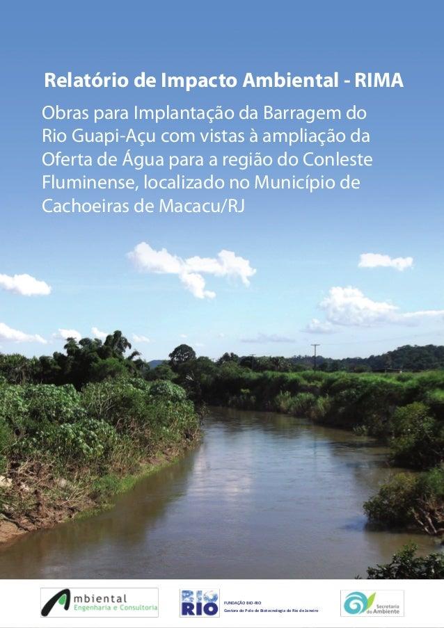 0307CT0023-0 - 16/09/2013 AMBIENTAL 0307CT0023-0 – RIMA 1 FUNDAÇÃO BIO-RIO Gestora do Polo de Biotecnologia do Rio de Jane...