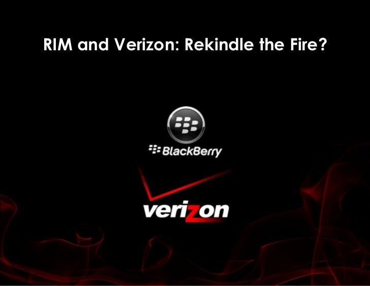 RIM and Verizon: Rekindle the Fire?