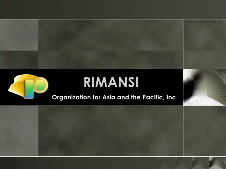 RIMANSI   Organization for Asia and the Pacific, Inc.